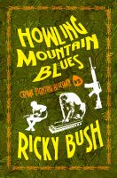 Book Cover - Howling Mountain Blues by SBibb
