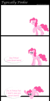 Typically Pinkie by Glaive-Silver
