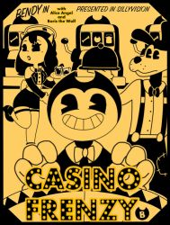Casino Frenzy! (Bendy and the ink machine poster) by BoomGalaxy