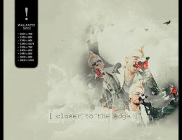 closer to the edge wallpaper by ultraVioletSoul