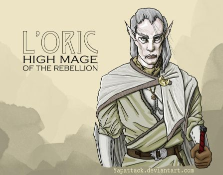 L'oric: High Mage of The Rebellion by YapAttack