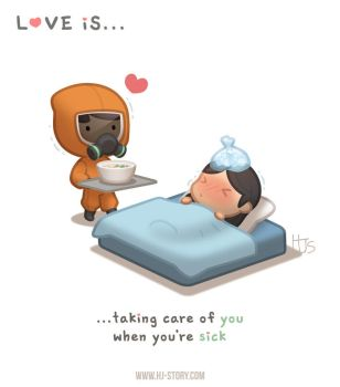 Love is ... taking care when you are sick by hjstory