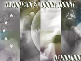 Texture Pack 2 - Double Trouble by poolichoo