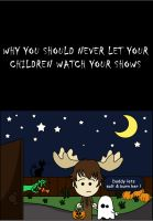 Why You Should Never ... by mishlee