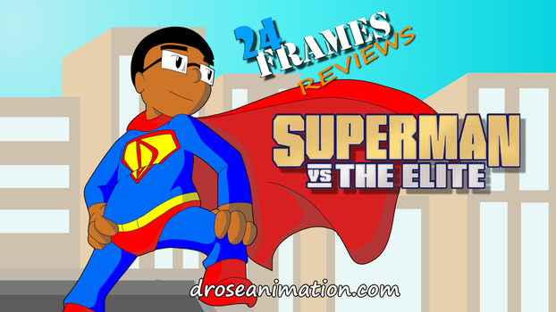 SUPERMAN VS. THE ELITE - A 24 Frames Review by Montori