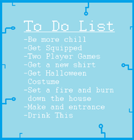 To Do List| Be More Chill by TurtleRank