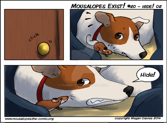 Mousalopes Exist! #20 - Hide! 02 by Pannya
