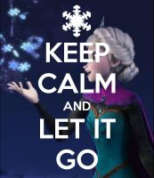 Keep calm and let it go by lordani0512
