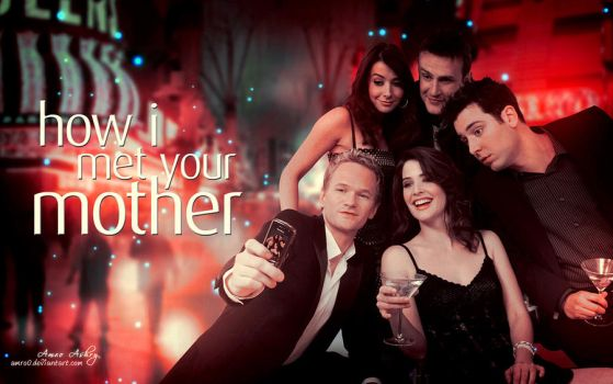 How I met your mother by artistamroashry