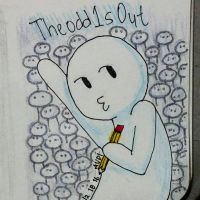 TheOdd1sOut by AudreyTheAwesome