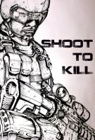 Shoot to Kill by SkipperLee
