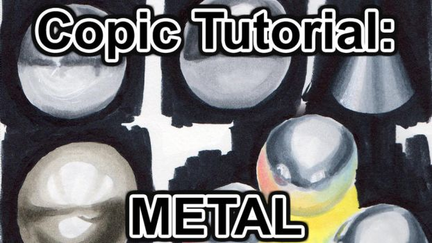 Tutorial: Drawing Metal w Copics (VIDEO) by sambeawesome
