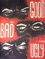 The Good the Bad and the Ugly by Amarbiter