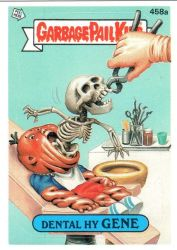 Garbage Pail Kids: Dental Hy-Gene by TheMackOfHorror