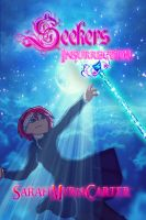 Seekers Insurrection on CreateSpace( UPDATED COVER by SarahMyriaCarter