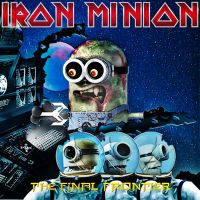 Iron Minion - The Final Frontier by croatian-crusader