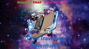Minecraft Fnaf - Time Traveling Adventures by NightmareBear87