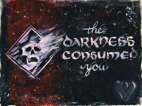 Game Over: The Darkness Consumed You by dani-kelley