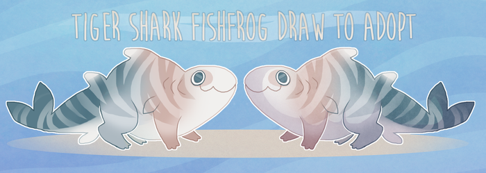FROGFISH DRAW TO ADOPT [OPEN] by Shegoran