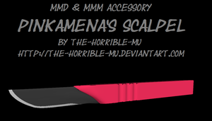 [MMD + M3 Accessory] Pinkamena's Scalpel + DL by The-Horrible-Mu