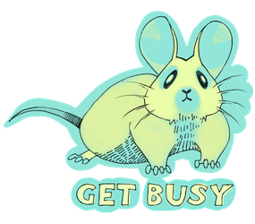 Get Busy by PippinIncarnate
