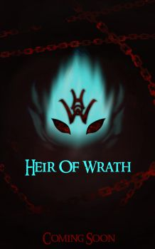 Prologue - Heir Of Wrath by azza-chaouch