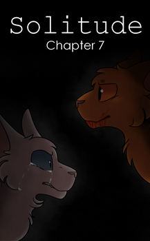 Solitude - Chapter 7 Cover by ScoutieSaurus