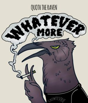 Whatever by Crowtesque