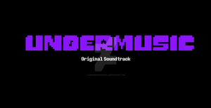 UnderMusic Soundtrack! by KiddoDrawsOficial