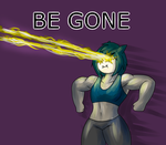 (collab) BE GONE by MetaDoodles