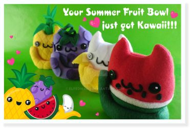 Your Summer Fruit Bowl just got Kawaii!!! by Elfedward