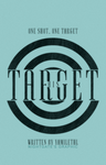 His Target [Wattpad Cover #15] by night-gate