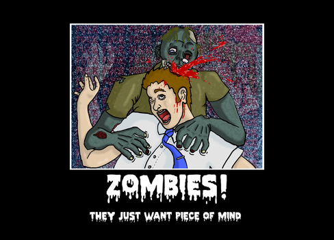 Zombies Motivational Poster by dragonbarnesz