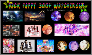 [26/8/16] PACK SHARE HAPPY 300+ WATCHERS!!!!! by Yumi813
