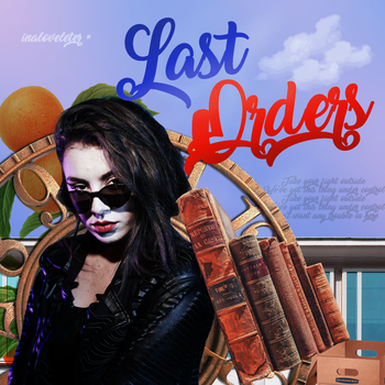 last orders // by inaloveletter