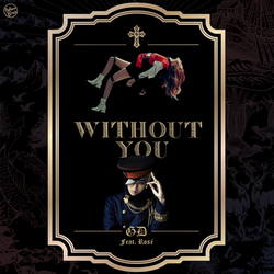 G-DRAGON / Without You (Feat. Rose of BLACKPINK) by TsukinoFleur