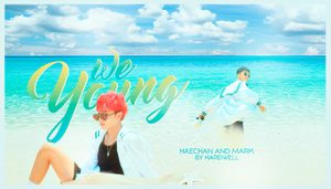 We Young - NCT DREAM (Haechan and Mark) by Maahardwell