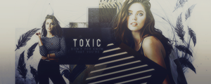 Toxic  by JustBelieveOK