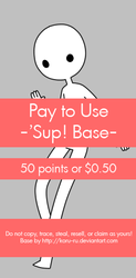 Pay To Use Base {'Sup!} 50pts or $0.50 by Koru-ru