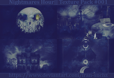 Nightmares Hour - Texture Pack #001 by fran-snchz by fran-snchz