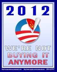 Obama 2012: Not Buying It by Conservatoons