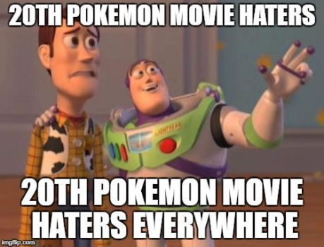 20th Pokemon Movie Haters Everywhere by Willy276