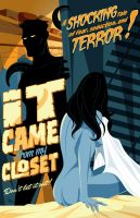 It Came from my Closet by MikeMahle