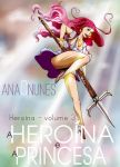 Heroina 03 capa 150 dpi by DreamGazer-NightAnge
