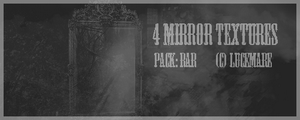 4 Large Textures Mirror by lucemare