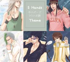 5 Hands Theme by kayoru