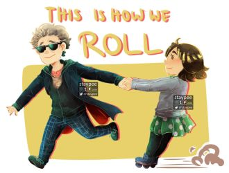 This is how we roll! by staypee