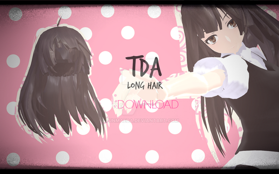 TDA Long Hair ~DL~ by JunMaeda
