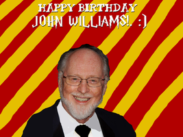 Happy Birthday John Williams!. by Nolan2001