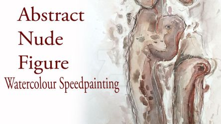 Abstract Nude Figure Speed Painting by SunshineRachael
